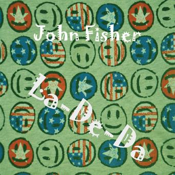 John Fisher - La-De-Da
