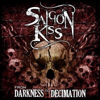 Siagon Kiss - From Darkness to Decimation